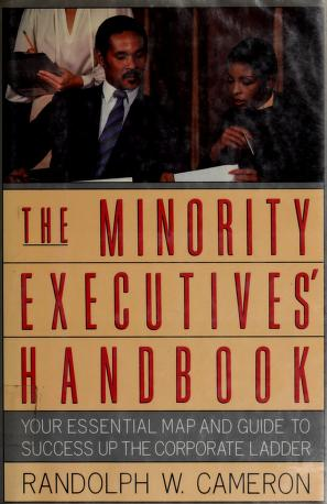 Cover of: The minority executives' handbook by Randolph W. Cameron