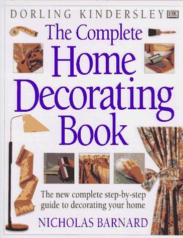 Download The complete home decorating book