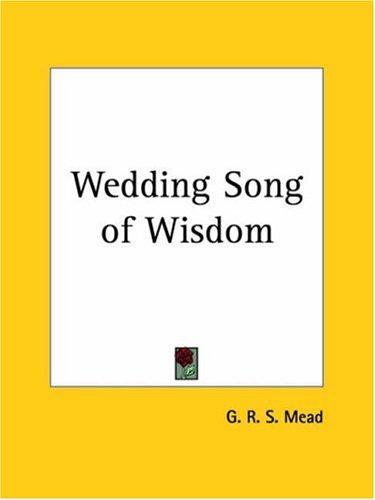 Wedding Song of Wisdom