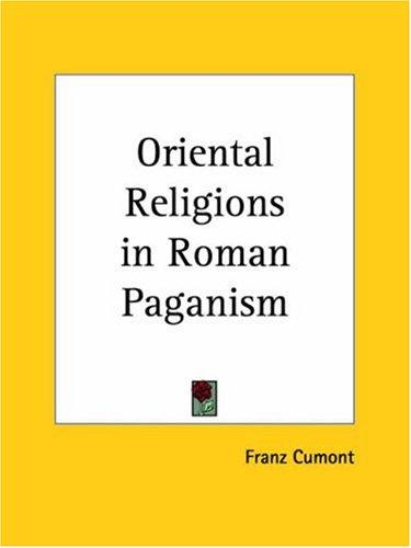 Oriental Religions in Roman Paganism (Open Library)