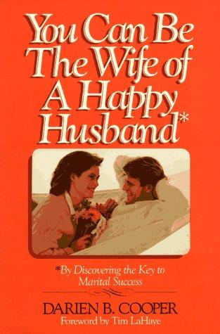 Download You Can Be the Wife of a Happy Husband