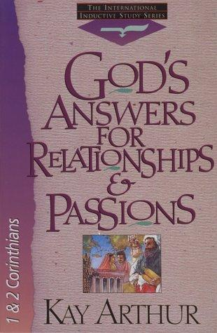 God's answers for relationships & passions