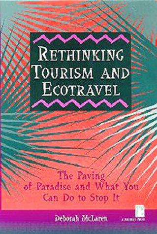 Download Rethinking Tourism and Ecotravel