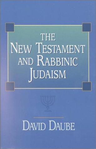 Download The New Testament and Rabbinic Judaism