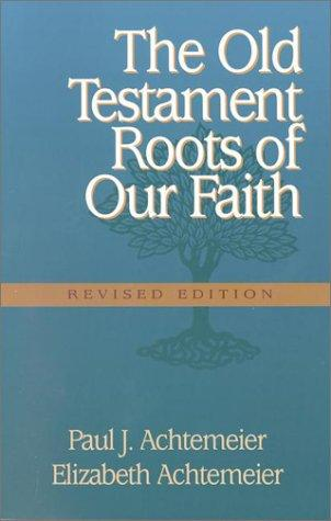 Old Testament roots of our faith