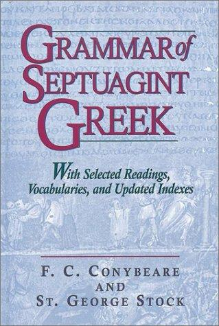 Download Grammar of Septuagint Greek