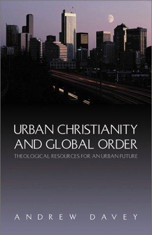 Download Urban Christianity and Global Order