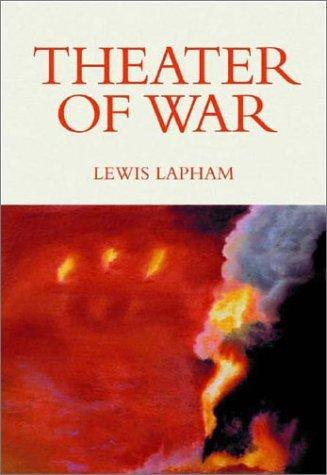 Theater of War, Updated Paperback Edition by Lewis H. Lapham