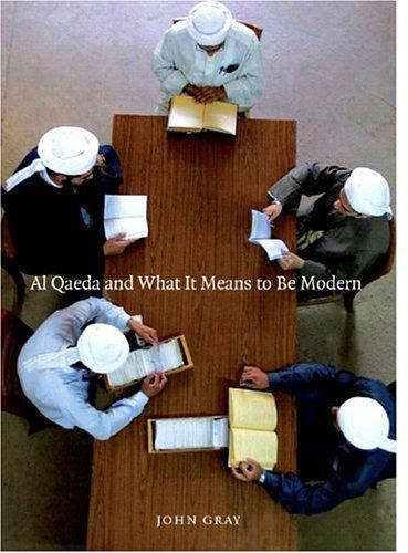 Download Al Qaeda and What It Means to Be Modern