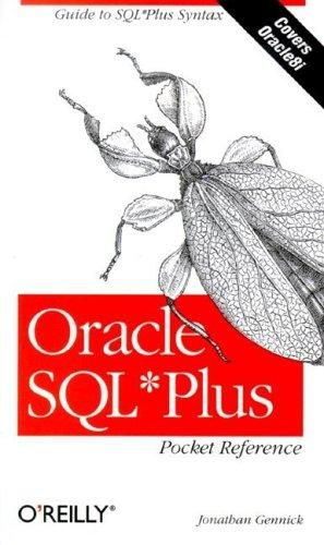 Oracle SQL*Plus by Jonathan Gennick