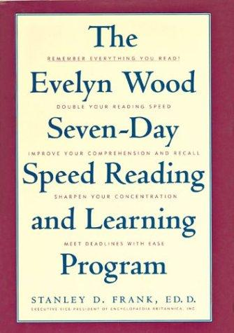 Download The Evelyn Wood Seven-Day Speed Reading and Learning Program