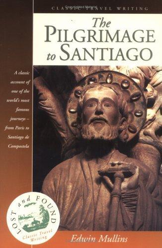 Download The pilgrimage to Santiago