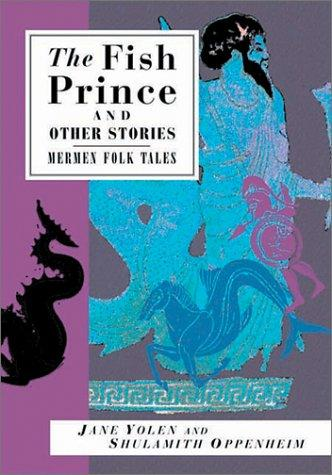 The Fish Prince and Other Stories
