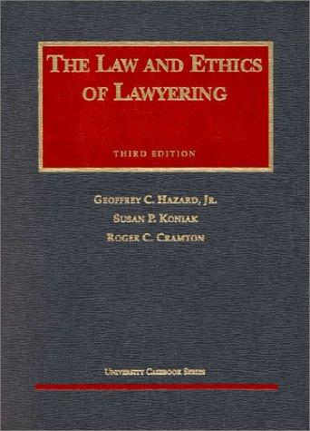 Download The law and ethics of lawyering