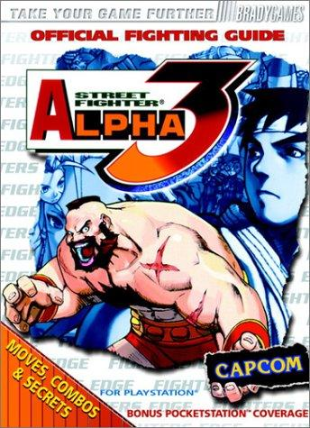 Street Fighter Alpha 3 Official Strategy Guide by BradyGames, Games Brady