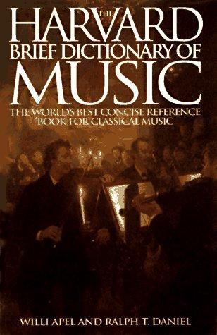 The Harvard brief dictionary of music