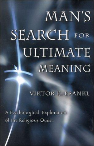 Download Man's Search for Ultimate Meaning