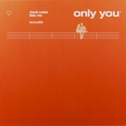 CHEAT CODES FEAT. LITTLE MIX - ONLY YOU