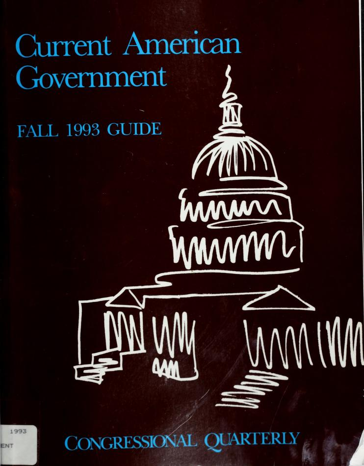 Cq Guide to Current American Government by Jerry A. Orvedahl
