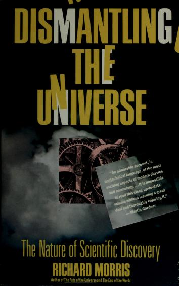 Dismantling the Universe by Richard Morris