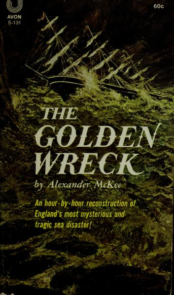 The golden wreck by Alexander McKee
