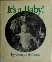Cover of: It's a baby! | George Ancona