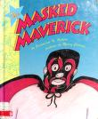 Cover of: The Masked Maverick