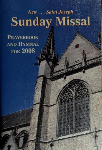 Cover of: New St. Joseph Sunday missal, prayerbook and hymnal for 2008-2009 | Catholic Church