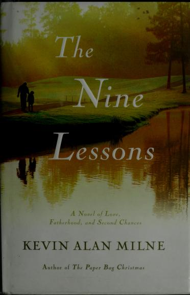 The nine lessons by Kevin Alan Milne