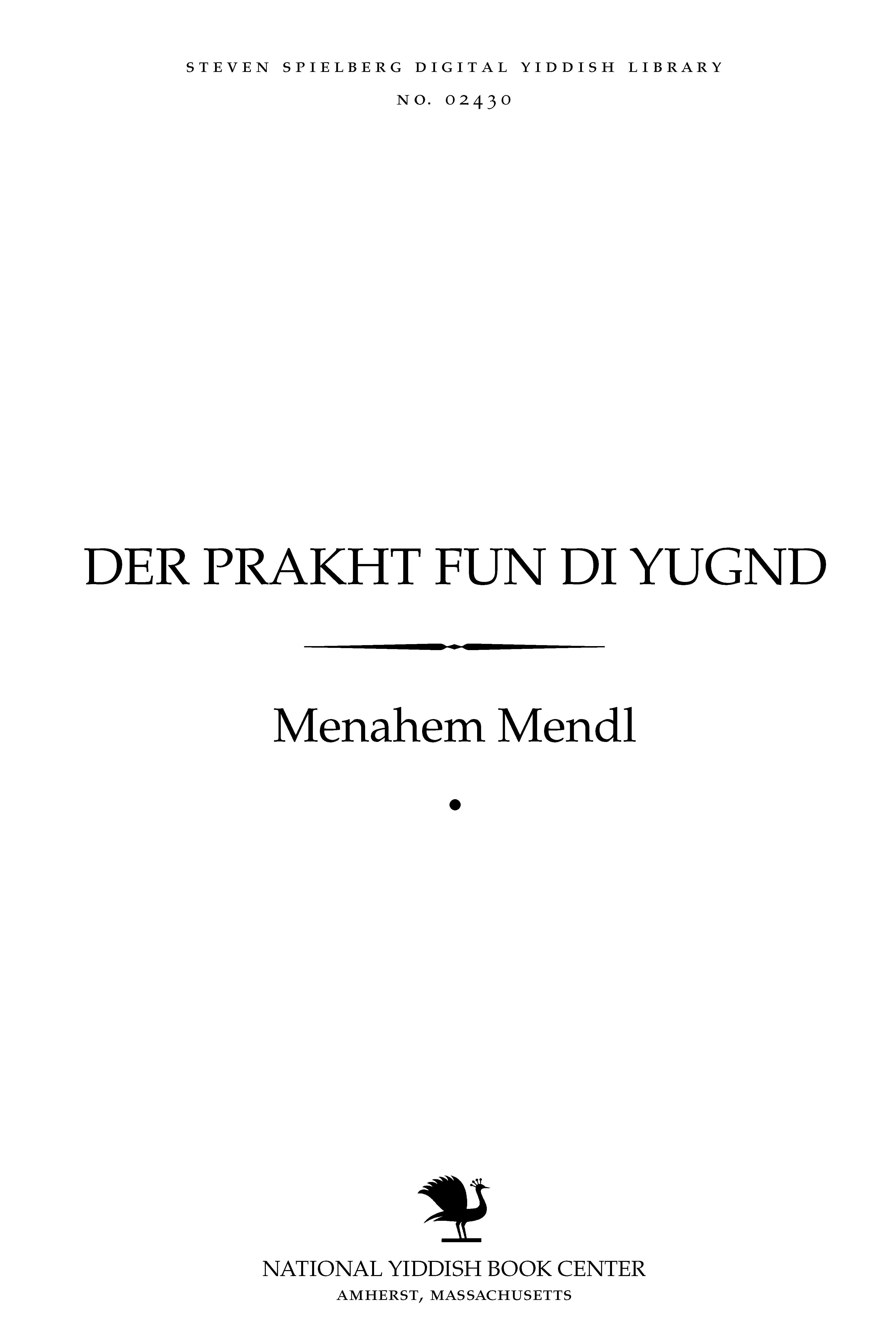 Cover of: Der prakhṭ fun di yugnd
