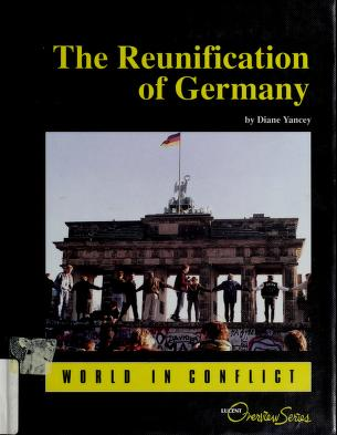 Cover of: The reunification of Germany   Diane Yancey