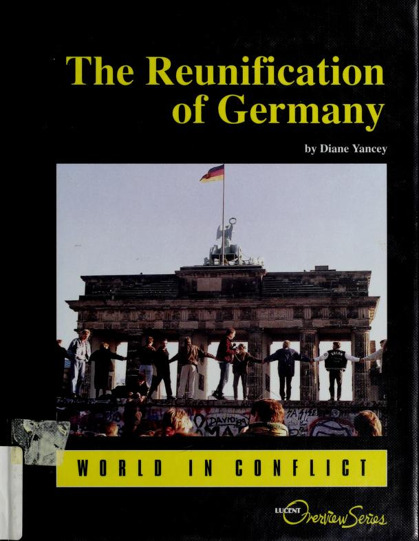 The reunification of Germany by Diane Yancey