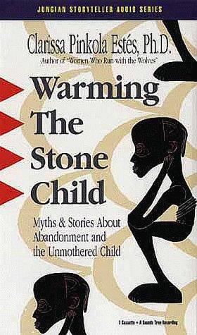 Warming the Stone Child by