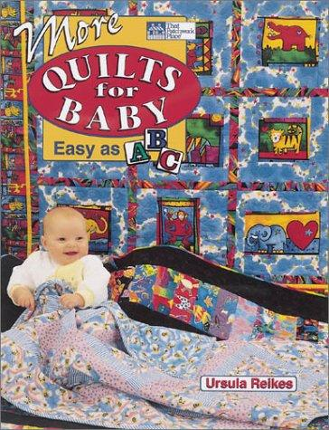 More quilts for baby by Ursula Reikes