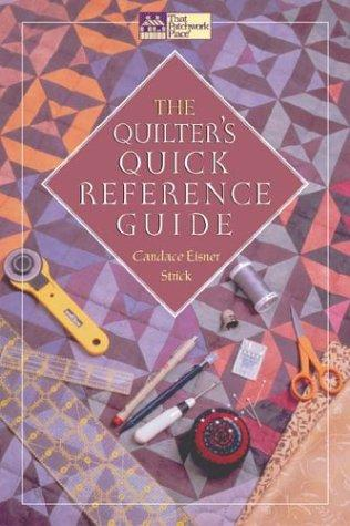 The Quilter's Quick Reference Guide (That Patchwork Place) by Candace Eisner Strick
