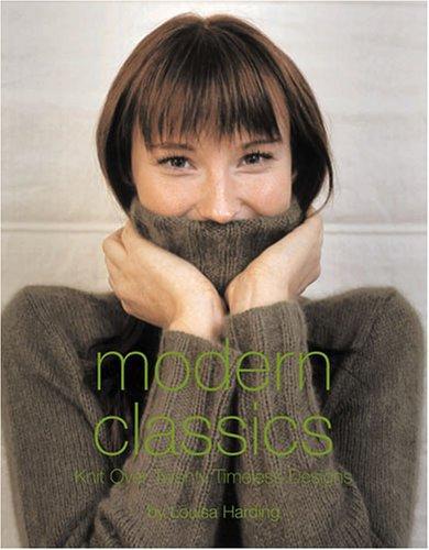 Image 0 of Modern Classics: Knit Over Twenty Timeless Designs