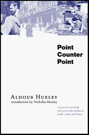Point Counter Point by Aldous Huxley