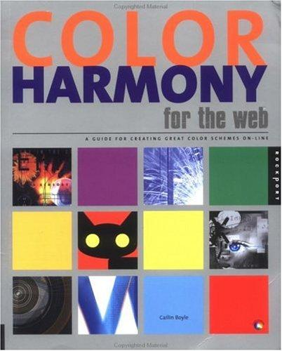 Color harmony for the Web by Cailin Boyle