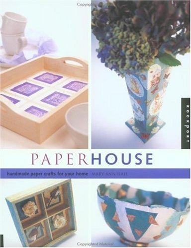 Paper house by Mary Ann Hall