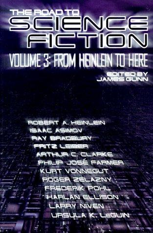 The Road to Science Fiction by James E. Gunn