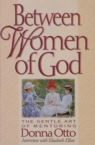 Between women of God by Donna Otto