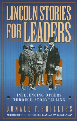 Lincoln stories for leaders by Abraham Lincoln
