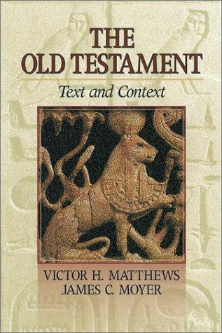 The Old Testament by Victor Harold Matthews