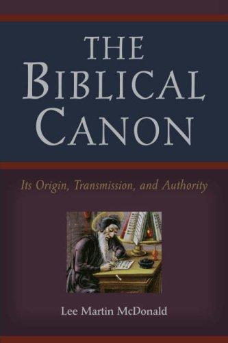 Image 0 of The Biblical Canon: Its Origin, Transmission, And Authority