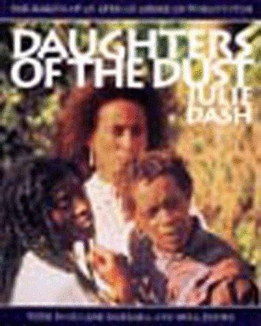 Daughters of the Dust by Toni Cade Bambara, Julie Dash