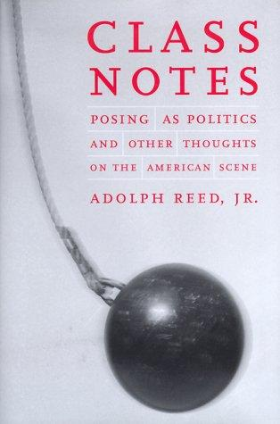 Class notes by Adolph L. Reed