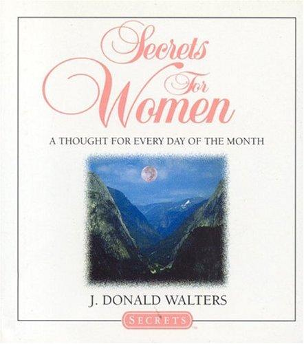 Secrets for women by J. Donald Walters.