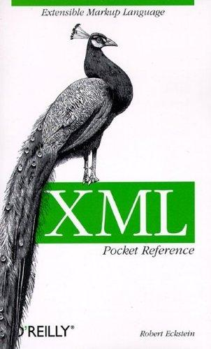 XML pocket reference by Robert Eckstein