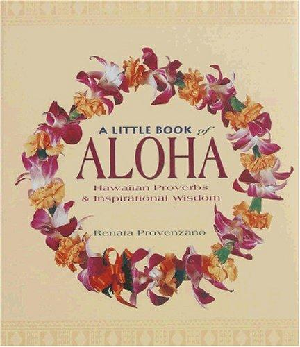 A little book of aloha by Renata Provenzano