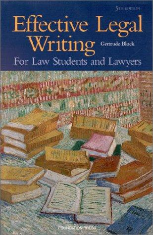 Effective legal writing by Gertrude Block